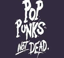 pop punk not dead Unisex T-Shirt