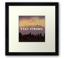 Stay strong Landscape, Nature Motivation quote Framed Print