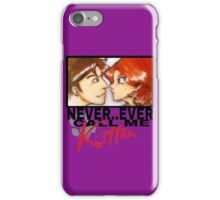 Never ever call me Kitten iPhone Case/Skin