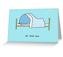 Get Whale Soon Greeting Card