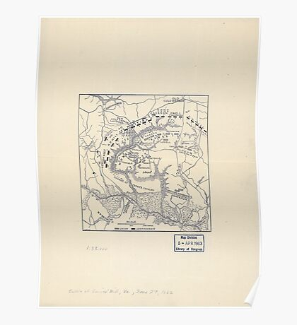 Civil War Maps 2070 Map of the battle field of Gaines's Mill showing approximately the positions of infantry and artillery engaged Poster