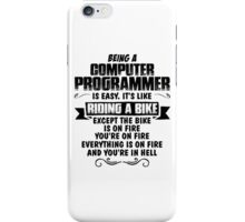 Being A Computer Programmer.... iPhone Case/Skin
