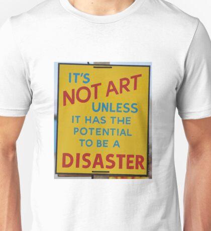 Banksy - it's not art Unisex T-Shirt