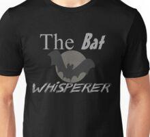 The Bat Whisperer Unisex T-Shirt