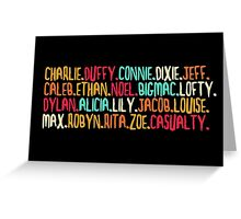 Casualty Characters [2] Greeting Card