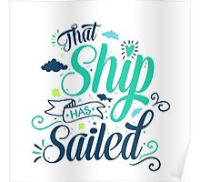 That ship has sailed Poster