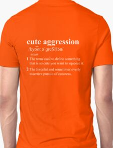 Cute Aggression Definition - White T-Shirt