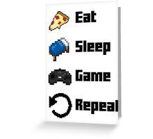 Eat, Sleep, Game, Repeat! 8bit Greeting Card