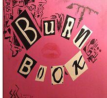 The Burn Book by ohemgeeorgia