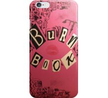 The Burn Book iPhone Case/Skin