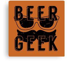 Beer Geek - Vintage Style Beer Poster Canvas Print