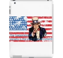 Vote 2016 - The happiness of society is the end of government iPad Case/Skin