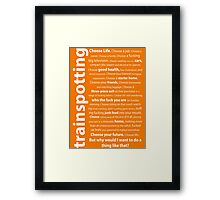 Trainspotting Quotes Framed Print