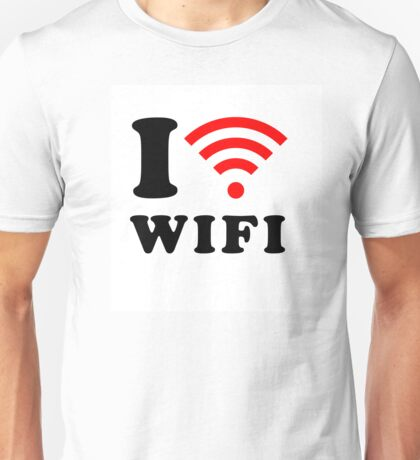 I love WIFI Unisex T-Shirt