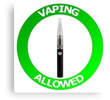 Vaping Allowed Sign Canvas Print