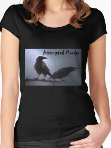 Crows - attempted murder Women's Fitted Scoop T-Shirt