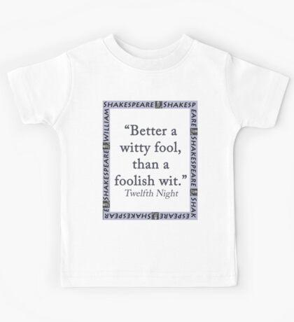 Better a Witty Fool - Shakespeare Kids Tee
