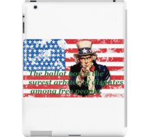 Vote 2016 - The ballot box is the surest arbiter of disputes among free people. iPad Case/Skin