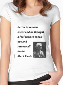 Better To Be Silent - Mark Twain Women's Fitted Scoop T-Shirt