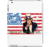 Vote 2016 - Above all, tell the truth. iPad Case/Skin
