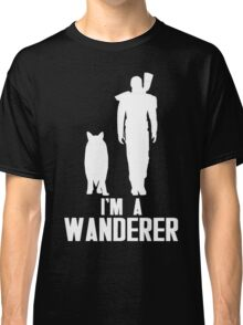 I'm A Wanderer (White) Classic T-Shirt