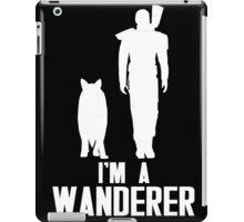 I'm A Wanderer (White) iPad Case/Skin