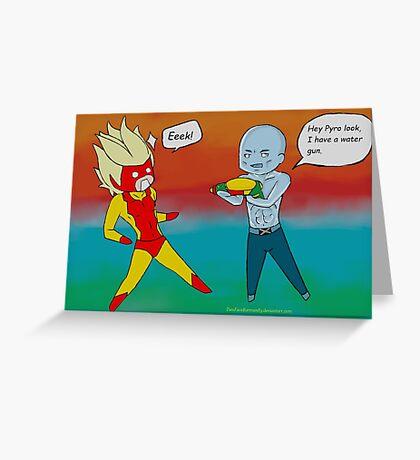 The Water Gun Pyro And Iceman Greeting Card