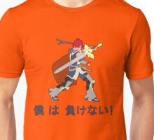 ROY |  Super Smash Taunts | Boku wa makenai! Unisex T-Shirt