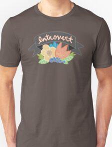 Introvert Hermit Single Shy Floral Tumblr Feminist Girly Print Unisex T-Shirt