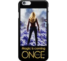 once upon a time, season 2, once upon a time Season 2, emma swan, ouat, ouat soason 2, ouat iphone case, magic is coming iPhone Case/Skin
