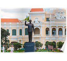 Statue of Ho Chi Minh at City Hall Saigon Poster