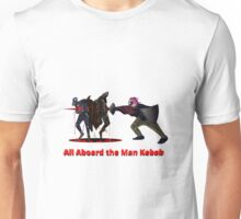 All Aboard the Man Kebab Unisex T-Shirt