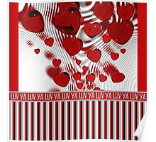 Luv Ya Glossy Candy Red Hearts Silver Swirl Poster