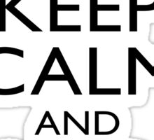 Keep Calm & Yub Nub Sticker