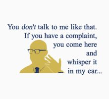 Quotes and quips - if you have a complaint Kids Tee
