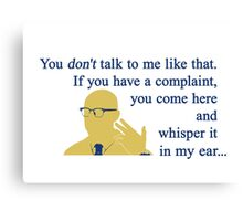 Quotes and quips - if you have a complaint Canvas Print
