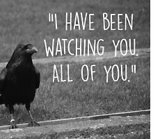 Three Eyed Raven Quote by Bryan Cassidy