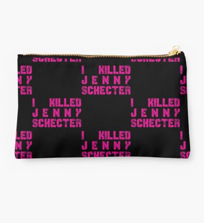 I killed Jenny Schecter - The L Word Studio Pouch