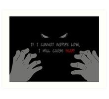 Quotes and quips - if I cannot inspire love, Art Print