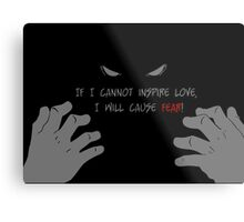 Quotes and quips - if I cannot inspire love, Metal Print