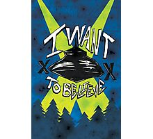 I Want To Believe Redux Photographic Print