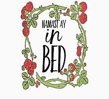 Namastay in Bed Typography  Unisex T-Shirt