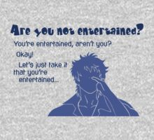 Quotes and quips - are you not entertained - gintoki One Piece - Short Sleeve