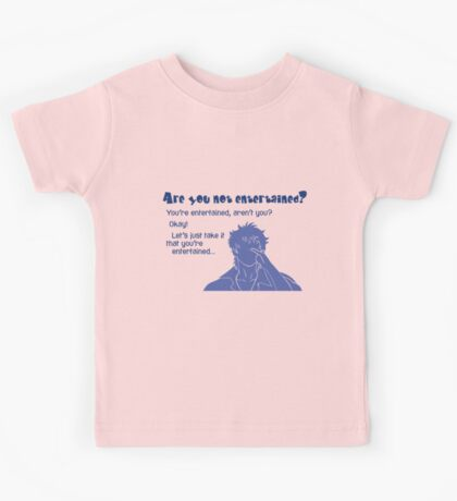 Quotes and quips - are you not entertained - gintoki Kids Tee