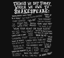 Things we say today that we owe to William Shakespeare. by SoftSocks