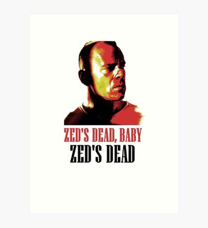 Zed Is Dead Art Print