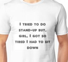 stand-up Unisex T-Shirt