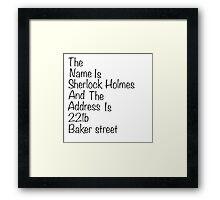 The names Sherlock Holmes Framed Print