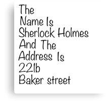 The names Sherlock Holmes Canvas Print