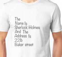 The names Sherlock Holmes Unisex T-Shirt